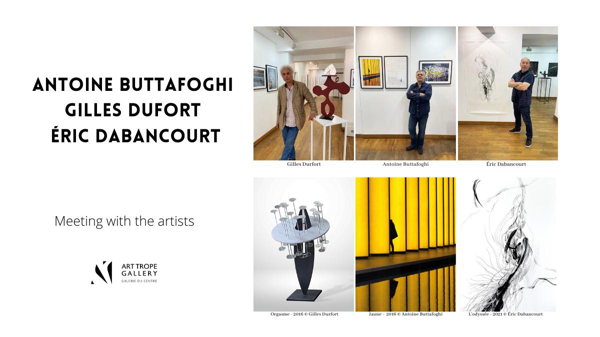 Collective Exhibition - Gilles Durfort, Antoine Buttafoghi, Eric Dabancourt – Paris - France